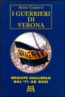 Winniearcher.com I guerrieri di Verona. Gold. Brigate Gialloblu dal '71 ad oggi. Ediz. numerata Image