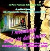 I messaggi della via dell'amore. Ediz. multilingue