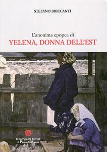 L' anonima epopea di Yelena donna dell'Est