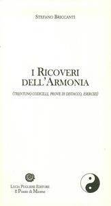 I ricoveri dell'armonia (trentuno codicilli, prove di distacco, esercizi)