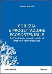 Edilizia e progettazione ecosostenibile. Dall'architettura tradizionale al progetto contemporaneo