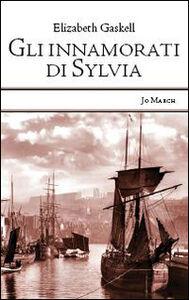 Libro Gli innamorati di Sylvia Elizabeth Gaskell