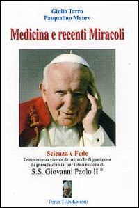 Medicina e recenti miracoli...
