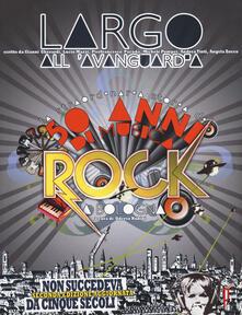 Listadelpopolo.it Largo all'avanguardia. 50 anni di musica rock a Bologna Image