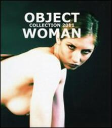 Grandtoureventi.it Object woman collection 2011 Image