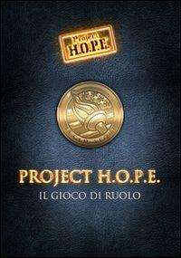 Project H.O.P.E. Il gioco d...