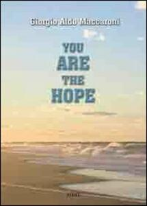 You are the Hope