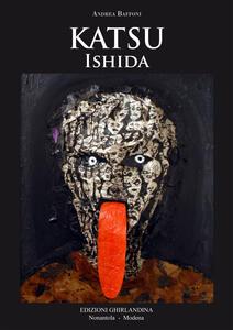 Katsu Ishida. Ediz. multilingue