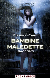 Bambine Maledette - Eugenio Cardi - ebook