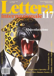 Lettera internazionale. Vol. 117: Mala-educazione.