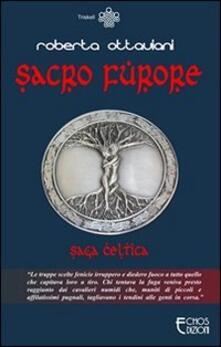 Sacro furore. Saga celtica.pdf