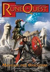 Rune Quest. Manuale del giocatore
