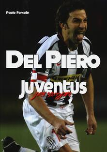 Del Piero. Juventus per sempre.pdf