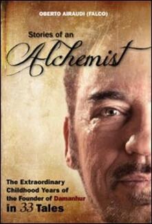 Equilibrifestival.it Stories of an alchemist. The extraordinary childhood years of the founder of Damanhur in 33 tales Image