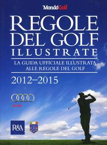 Daddyswing.es Regole del golf illustrate 2012-2015. La guida ufficiale illustrata alle regole del golf Image