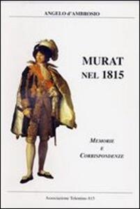 Murat nel 1815. Memorie e corrispondenze