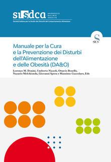 Amatigota.it Manuale per la cura e la prevenzione dei disturbi dell'alimentazione e delle obesità (DA&O) Image