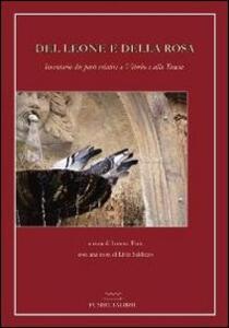 Del leone e della Rosa. Inventario dei poeti relativi a Viterbo e alla Tuscia