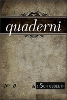 Quaderni di Inschibboleth (2012). Vol. 0 - copertina