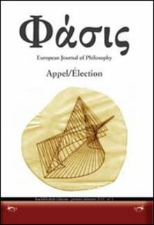 Phàsis. Appel/Élection. Ediz. italiana, francese e tedesca. Vol. 1 - copertina