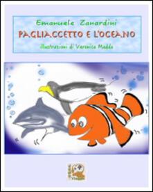 Pagliaccetto e l'oceano - Emanuele Zanardini - copertina