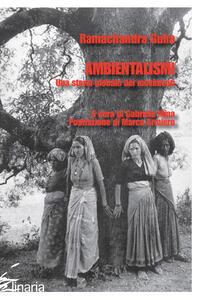 Ambientalismi. Una storia globale dei movimenti