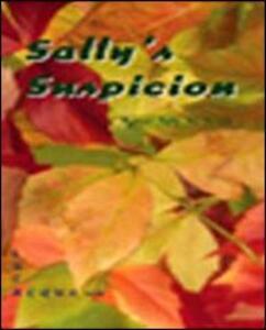Sally's suspicion
