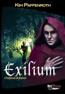 Libro Exilium. L'inferno di Dante Kim Paffenroth