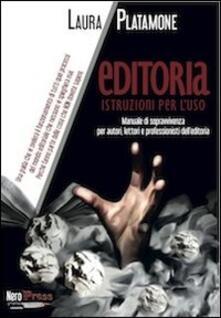 Editoria. Istruzioni per l'uso - Laura Platamone - copertina
