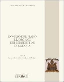 Donato del Piano e l'organo dei benedettini di Catania