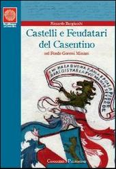 Castelli e feudatari. Progetto di conoscenza e valorizzazione del «Fondo Goretti Miniati»