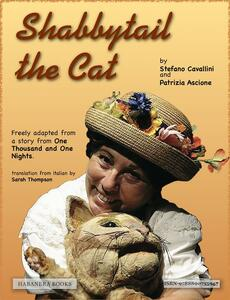 Shabbytail the cat. The story of a cat and his instinct, of a mouse peaceful and their meet in a stormy night ...