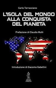 «L'isola del mondo» alla conquista del pianeta