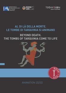 Promoartpalermo.it Al di là della morte. Le tombe di Tarquinia si animano. Con DVD. Ediz. multilingue Image