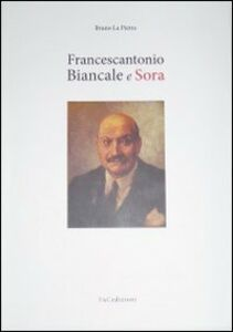 Francescantonio Biancale e Sora