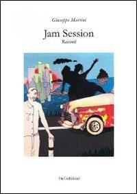 Jam Session - Martini Giuseppe - wuz.it