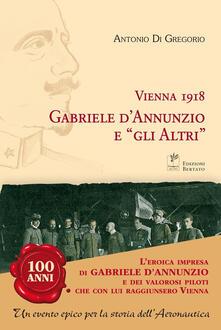 Tegliowinterrun.it Vienna 1918. Gabriele D'Annunzio e «gli altri» Image