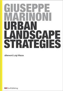 Urban landscapes strategies