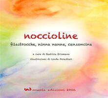 Lpgcsostenible.es Noccioline. Rime, filastrocche e poesie dell'asilo per i più piccini Image