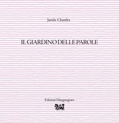 Il giardino delle parole chandra jamila libro disegnograve scrittorillustratori ibs - Il giardino delle parole libro ...