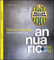 Annuario Hellas Verona 2013-2013. Vol. 2