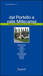 Dal Portello a valle Millecampi. Guida breve da Padova alla laguna
