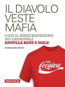 Il diavolo veste mafia - Alessandro Chetta - ebook