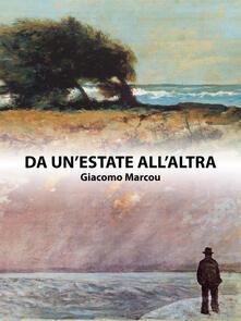Da un'estate all'altra - Giacomo Marcou - ebook