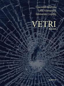 Vetri - Lilla Alessandri,Leonardo Corsini,Giacomo Marcou - ebook