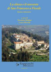 La chiesa e il convento di San Francesco a Fiesole. Storia e itinerario