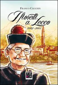 I fioretti a Lecco 2007-2013