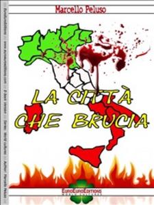 Ebook città che brucia Peluso, Marcello