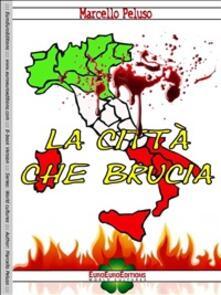 La città che brucia - Marcello Peluso - ebook