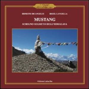Mustang. Scrigno segreto dell'Himalaya